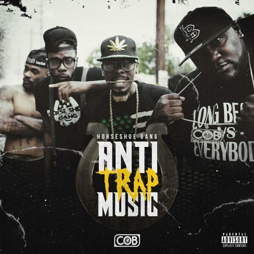 Horseshoe Gang - Anti-Trap Music Review