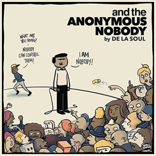 De La Soul - And The Anonymous Nobody Review
