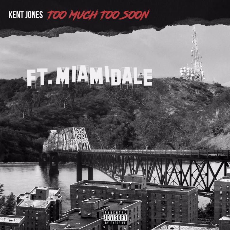 kent jones too much too soon mixtape front