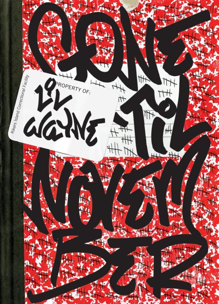 lil wayne gone til november cover
