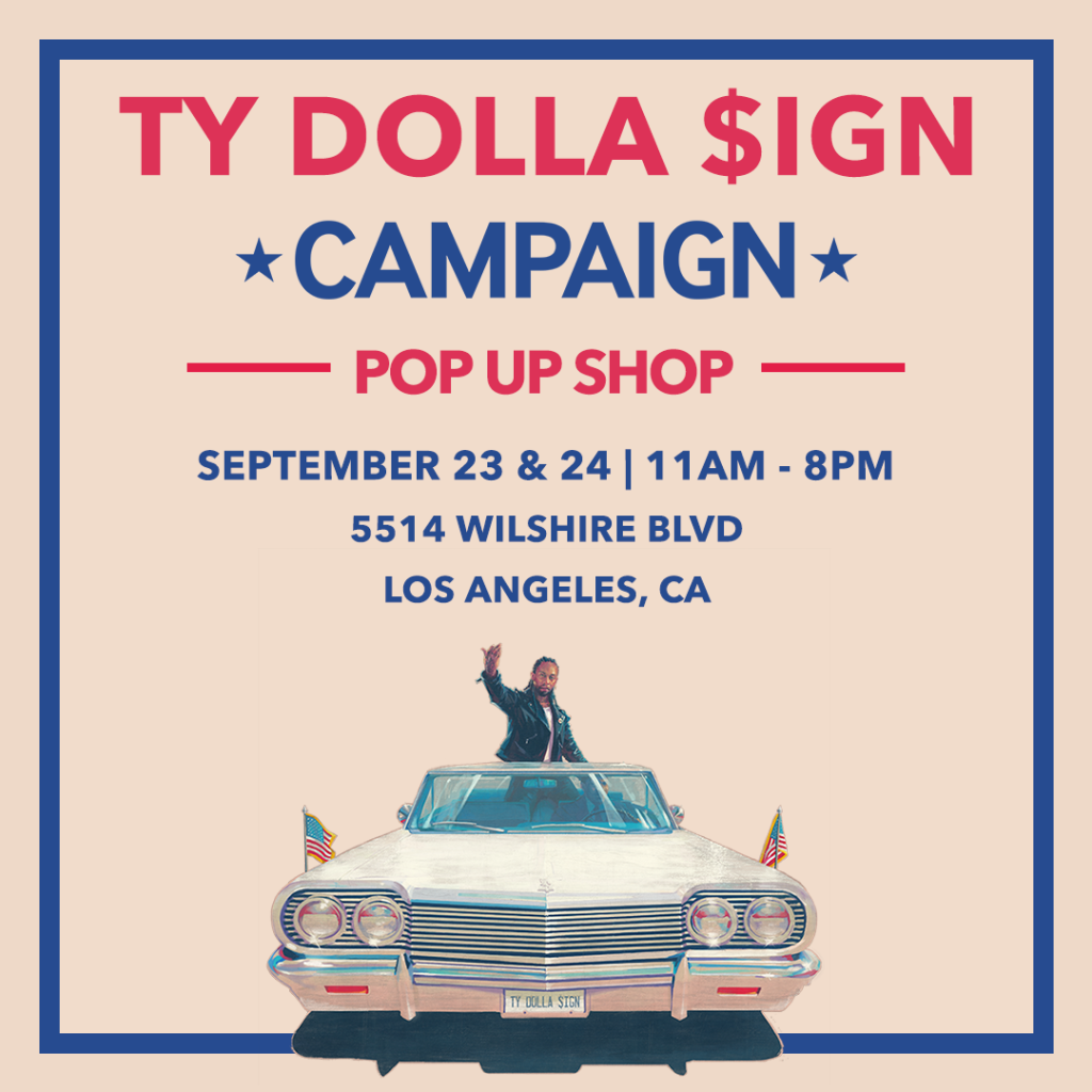 ty dolla campaign pop-up shop
