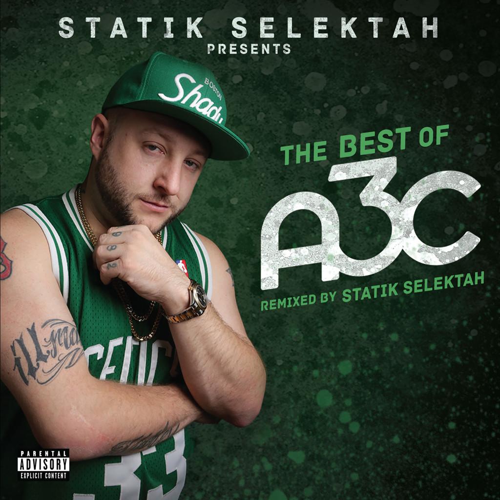 Statik Selektah Presents Best of A3C