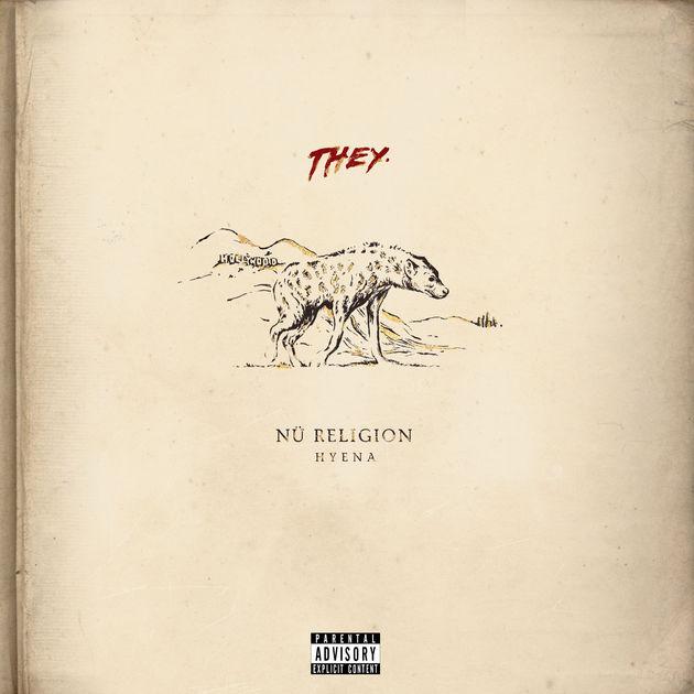 THEY Nu Religion Hyena album cover art