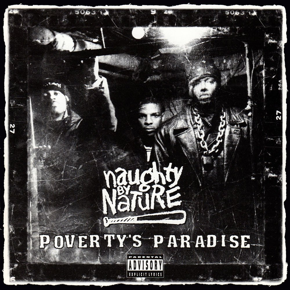 naughty by nature poverty's paradise