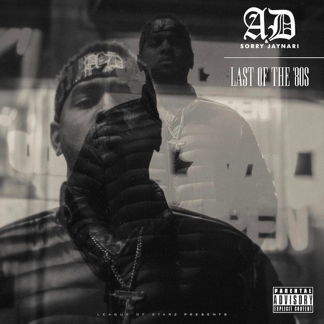 """Review: AD & Sorry Jaynari Drip Consistency On """"Last Of The '80s"""""""
