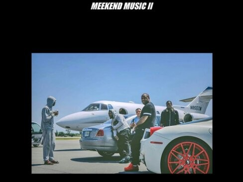 "Meek Mill's ""Meekend Music II"" Is Here"