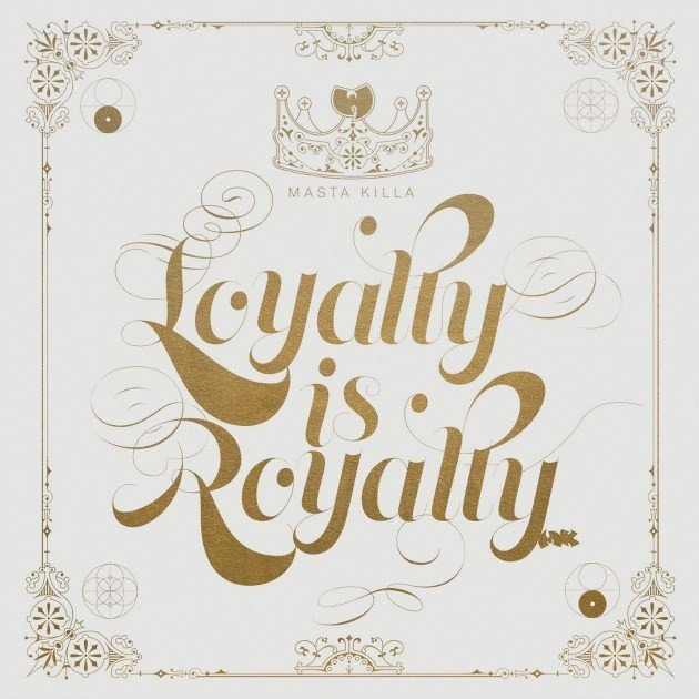 "Review: ""Loyalty Is Royalty"" Shows Masta Killa's Album Consistency Is No Mystery"