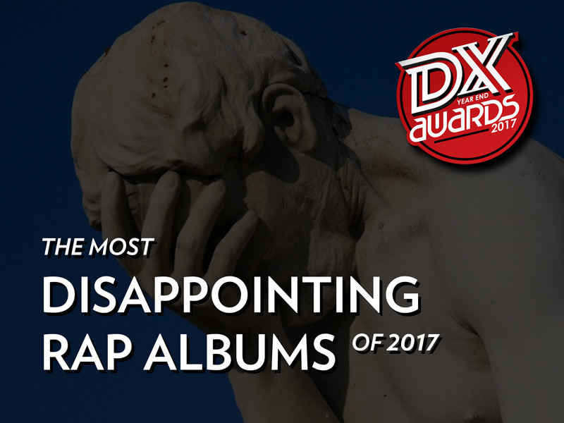 Most Disappointing Rap Albums Of 2017 | Worst Rap Albums Of