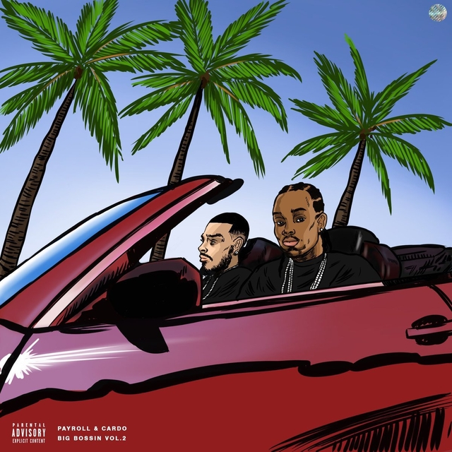 Payroll Giovanni & Cardo Drop Big Bossin 2