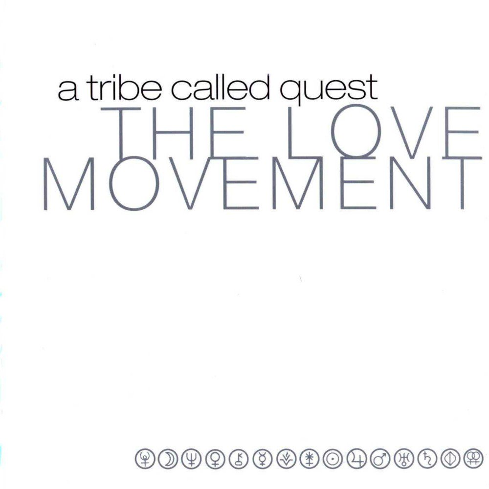 a tribe called quest the love movement