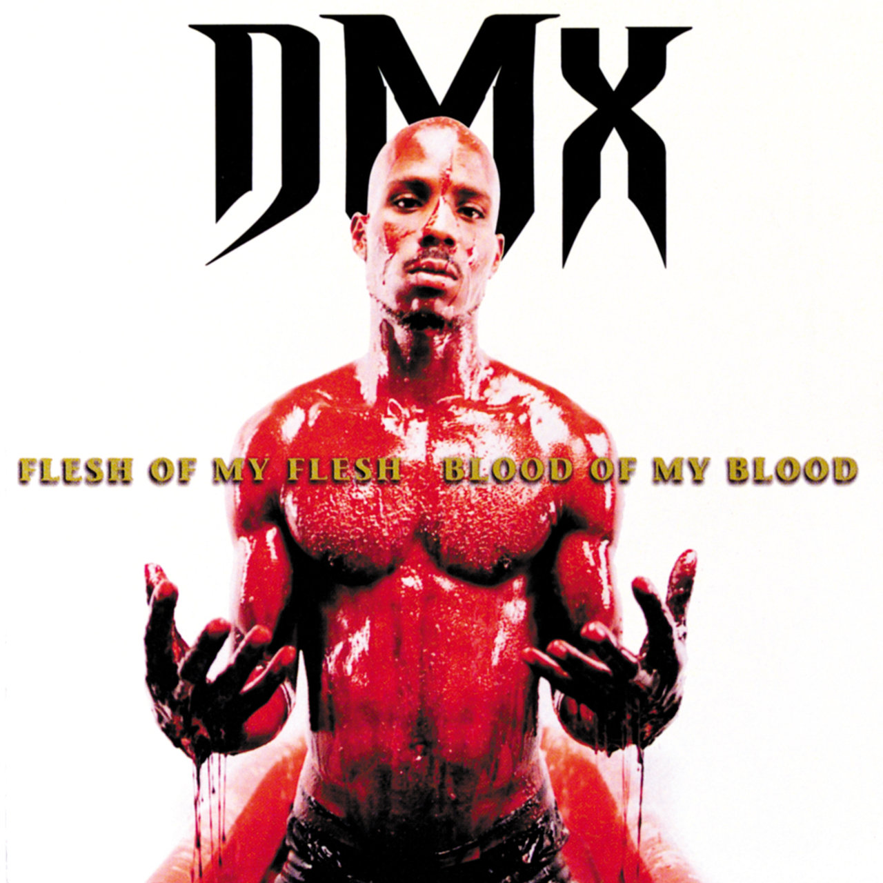 dmx flesh of my flesh blood of my blood