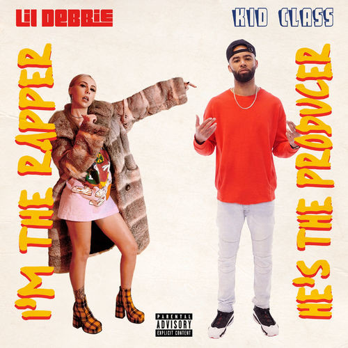 "Review: Lil Debbie & Kid Class' ""I'm The Rapper, He's The Producer"" Is Uneven With Glimmers Of Potential"