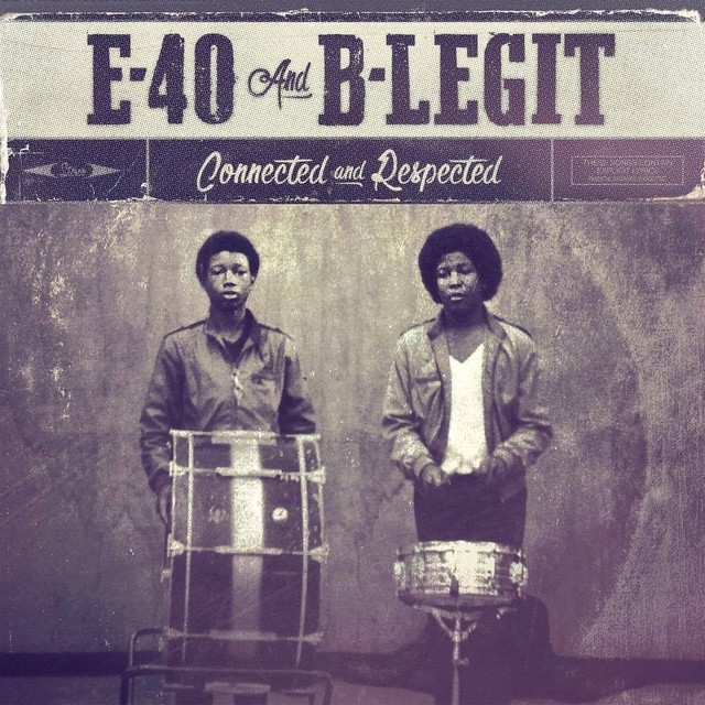 """Review: E-40 & B-Legit Display Vet Stripes On """"Connected & Respected"""""""