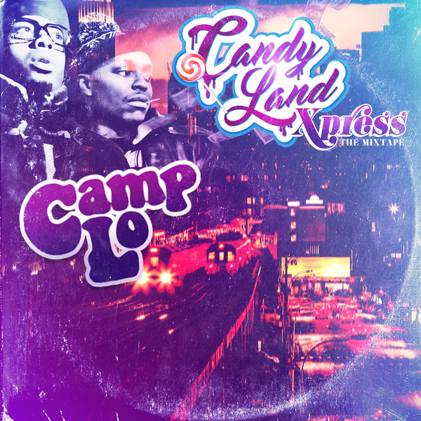 Camp Lo Candy Land Xpress