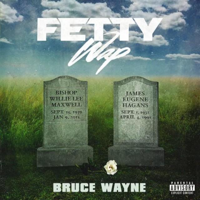 Fetty Wap Bruce Wayne