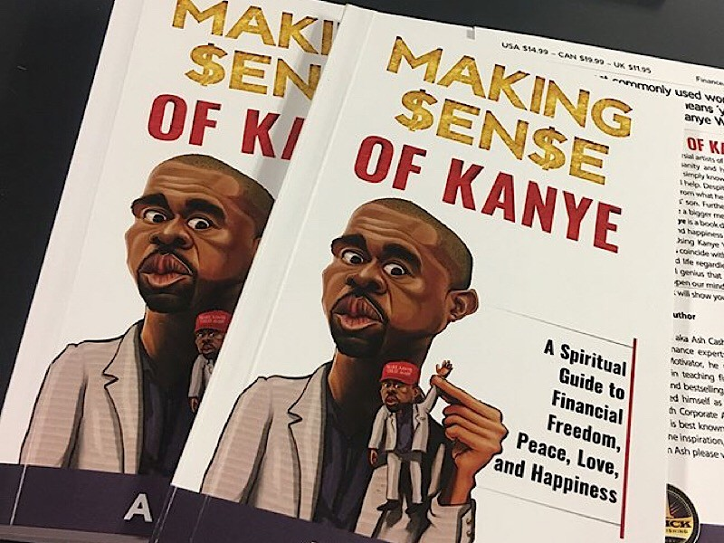 New Book Uses Kanye West Logic To Teach Financial Freedom