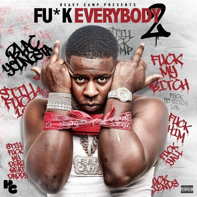 """Review: Blac Youngsta's Personality Makes  """"Fuck Everybody 2"""" A Fun Listen"""