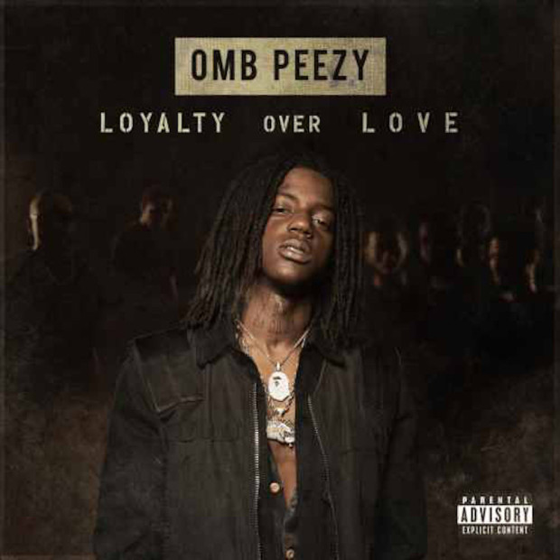 """Review: OMB Peezy's """"Loyalty Over Love"""" Is A Refreshing Rags-To-Riches Story"""