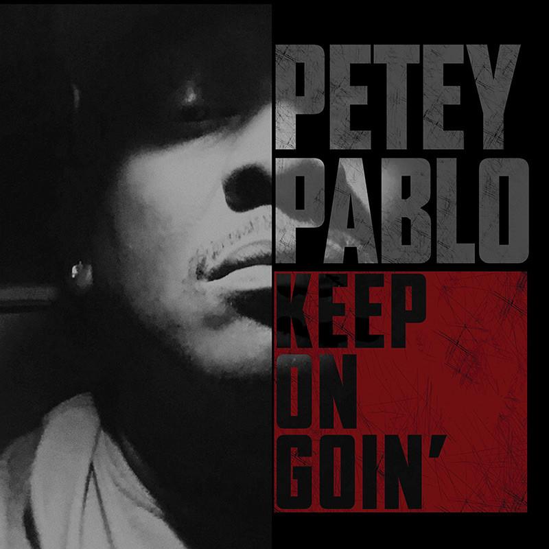 "Review: Petey Pablo's ""Keep On Goin'"" Supplies A Mid-00s Rap Fix"