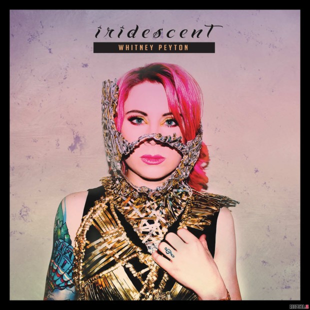 """Review: Whitney Peyton's """"Iridescent"""" Gets Buried In Top 40 Aspirations"""