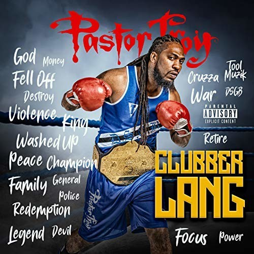 "Review: Pastor Troy Fights The Good Fight With ""Clubber Lang"" EP"
