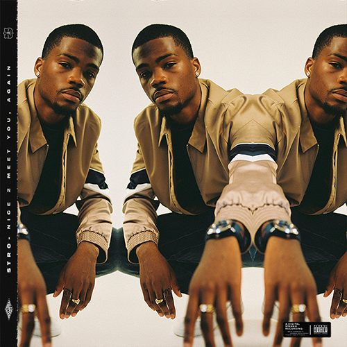 """Review: Stro Leaves Room For Improvement On """"Nice 2 Meet You, Again"""""""