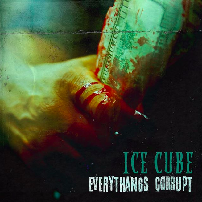 "Review: Ice Cube's ""Everythangs Corrupt"" Boasts Powerful Content & Yes, Corny Bars"