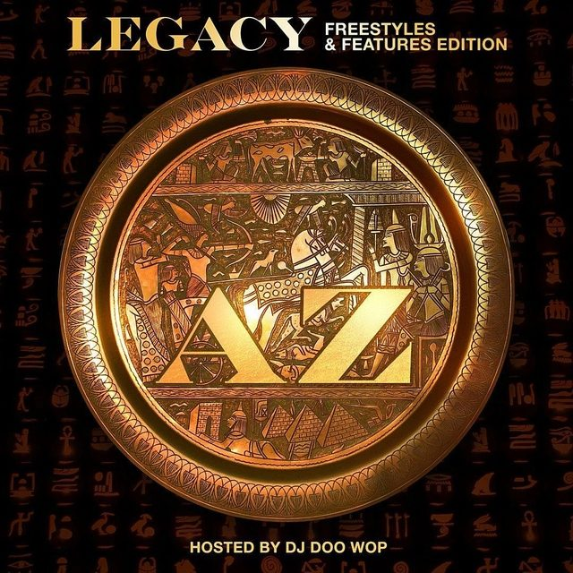 "Review: AZ Underwhelms On ""Legacy: Freestyles & Features Edition"""