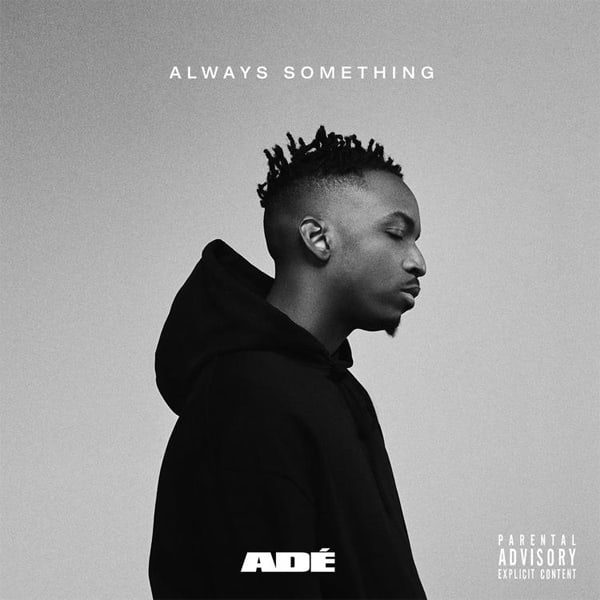 "Review: Adé Strives For Brighter Days On ""Always Something"""