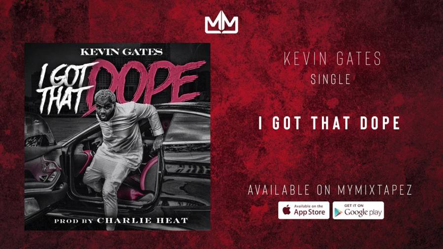 Stream Kevin Gates'