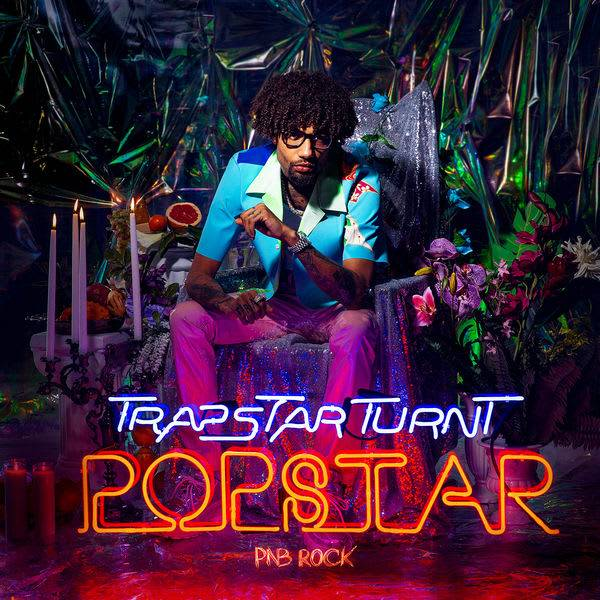 "Review: PnB Rock's ""Trapstar Turnt Popstar"" Has The Perfect Ingredients But Not The Perfect Recipe"