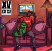 "Review: XV Sounds Reenergized on ""The Dude With The Strap Back Dad Hat"""