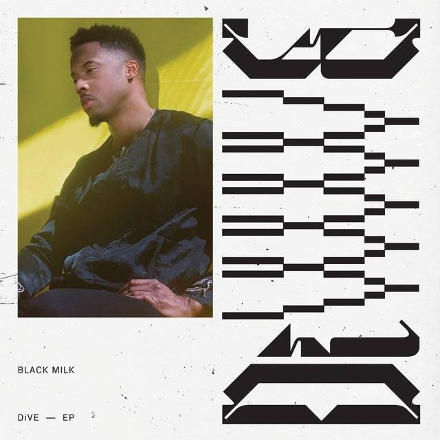 "Review: Black Milk Shows Maturity & Elegance On ""DiVE"""