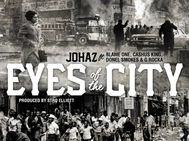 "#DXCLUSIVE: Johaz Debuts ""Eyes Of The City"" Single With Blame One, Cashus King, Donel Smokes & G Rocka"