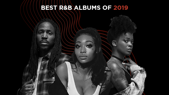 The Best R&B Albums Of 2019
