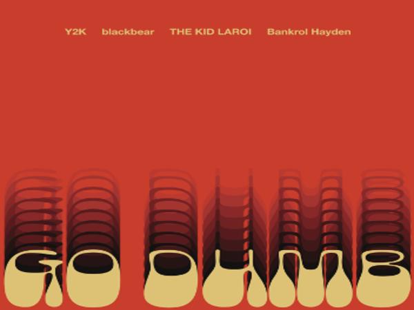 Y2K, Blackbear, The Kid LAROI & Bankrol Hayden 'Go Dumb'