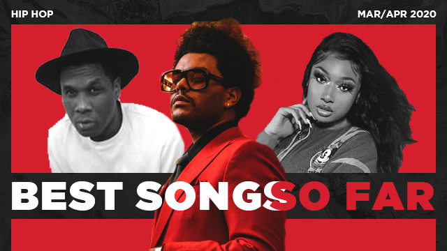 Best Hip Hop Songs Of March 2020