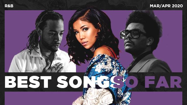 Best R&B Songs Of March 2020
