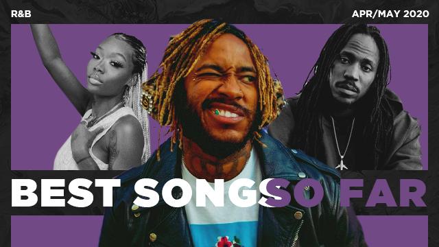 Best R&B Songs Of April 2020