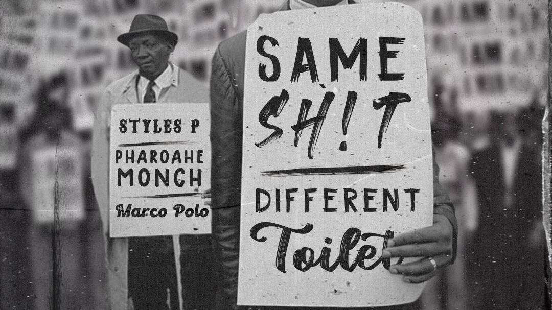 Pharoahe Monch, Styles P & Marco Polo Link For 'Same Sh!t, Different Toilet' Single