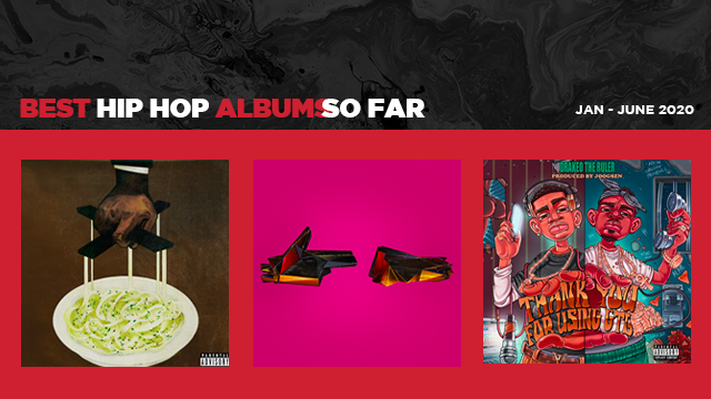Best Hip Hop Albums Of June 2020