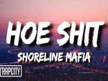 Shoreline Mafia Steers Clear Of The 'Hoe Shit'