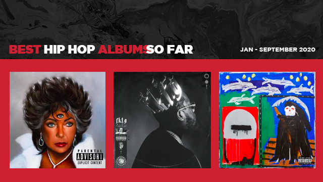 The Best Hip Hop Albums Of 2020 ...so far
