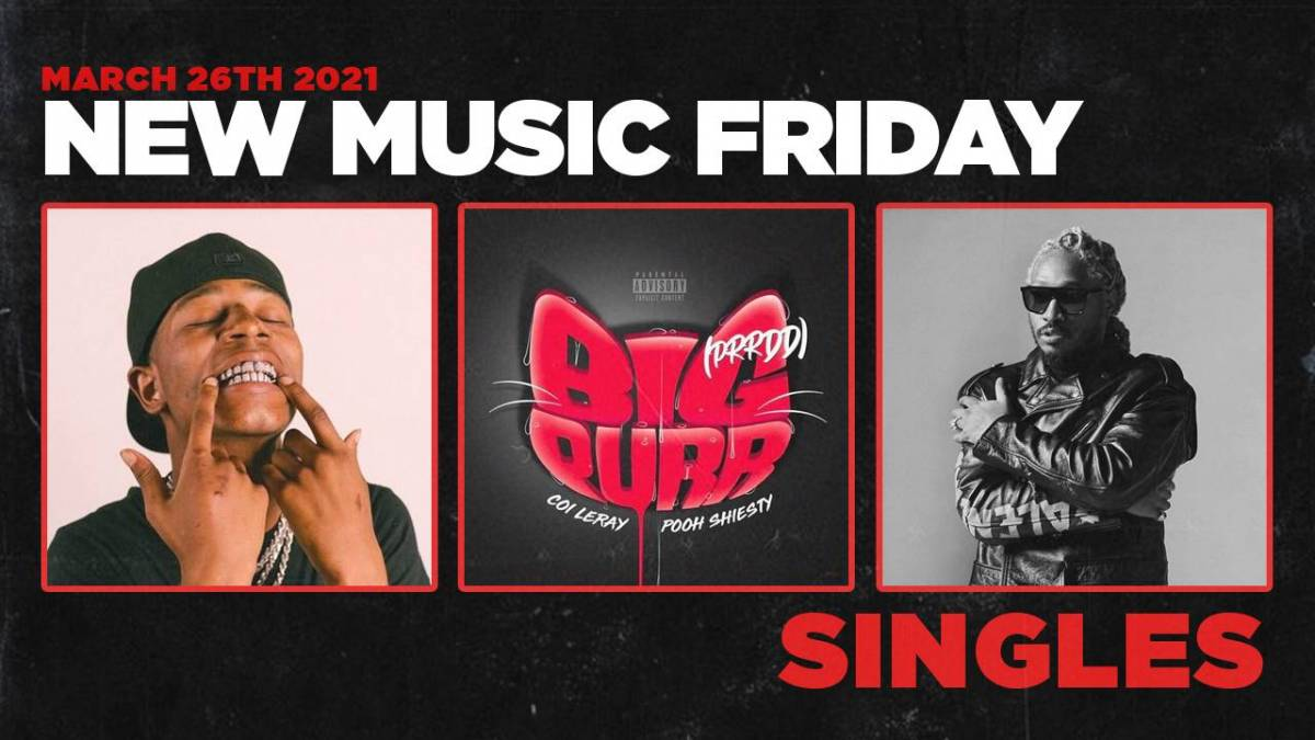 New Music Friday - New Singles From Gucci Mane & 1017 Records, Coi Leray & Pooh Shiesty, Lil Nas X, King Combs & Future + More