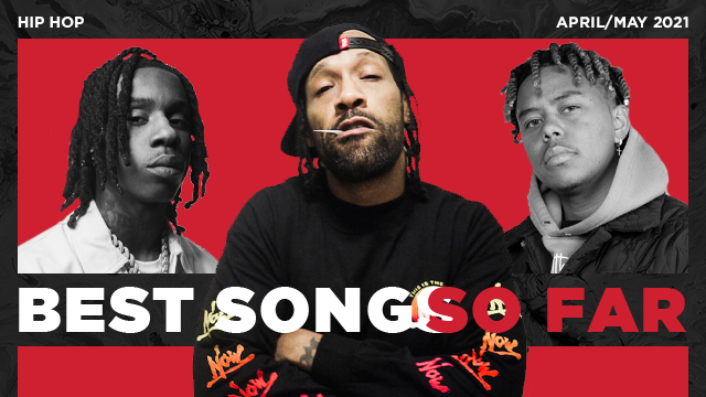 The Best Hip Hop Songs of 2021 ...(so far)